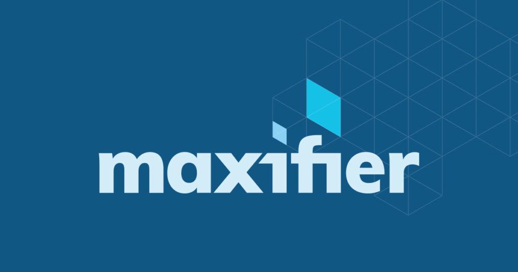 Maxifier